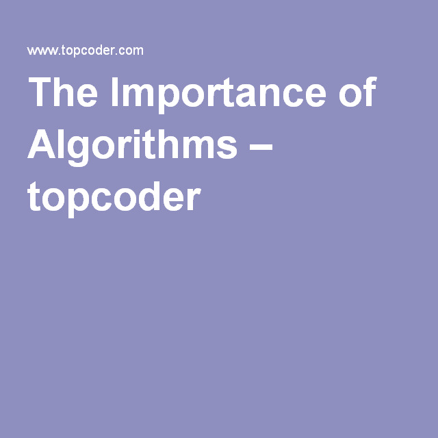 The Importance of Algorithms