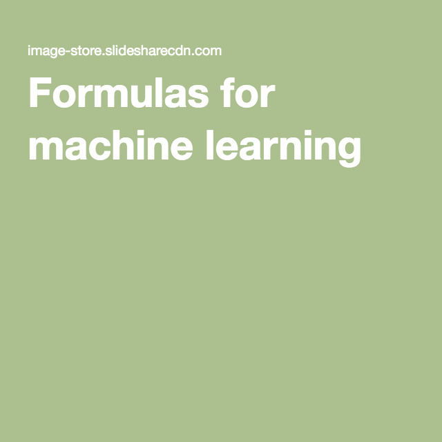 Formulas for machine learning
